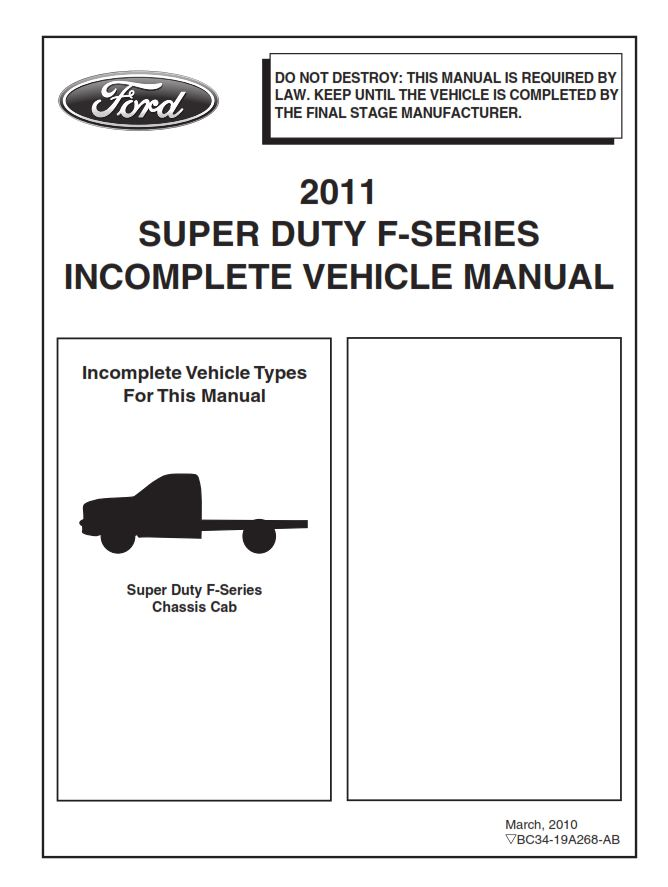 2011 SUPER DUTY F-SERIES INCOMPLETE VEHICLE MANUAL